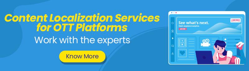 Content Localization Services for OTT Platforms